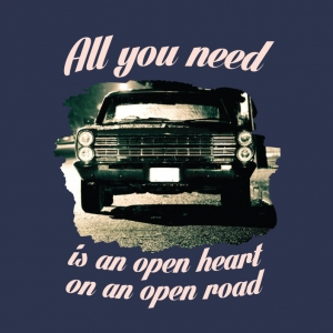All you need is an open heart on an open road