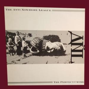 Anti-Nowhere League - The Perfect Crime (Anti-Nowhere League album)