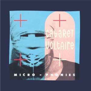 Cabaret Voltaire - Microphonies