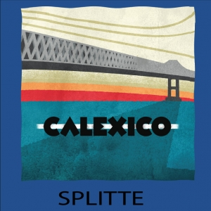 Calexico-Splitte