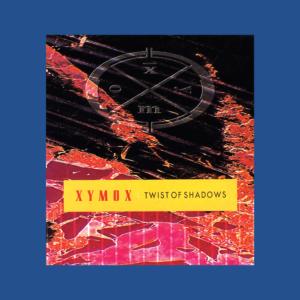 Clan of Xymox - Twist of Shadows
