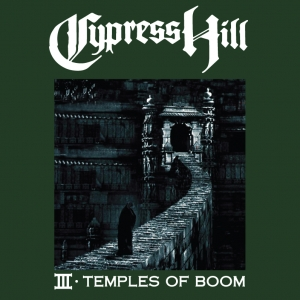 Cypress Hill - Temple of Boom