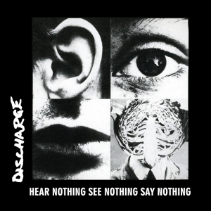 Discharge - hear_nothing
