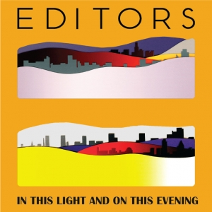 Editors-In This Light And On This Evening