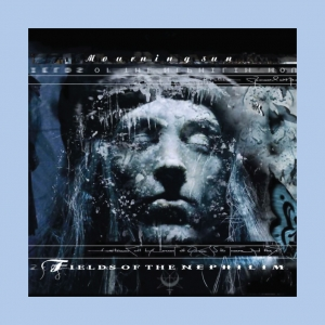 Fields of the Nephilim - Mourning Sun