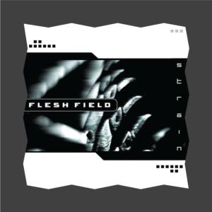 Flesh Field - Strain