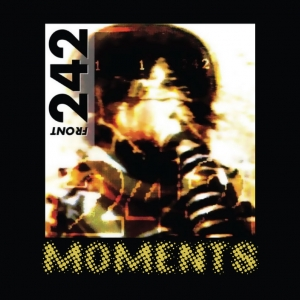 Front 242 - Moments