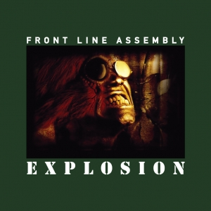 Front Line Assembly - Explosion