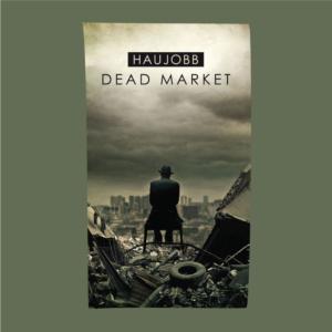 Haujobb - Dead Market