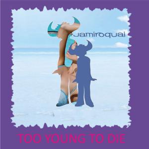 Jamiroquai-Too Young To Die