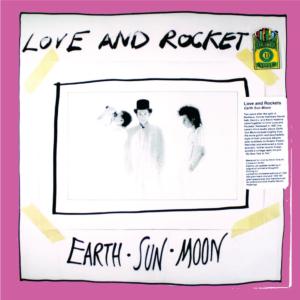 Love And Rockets-Earth Sun Moon