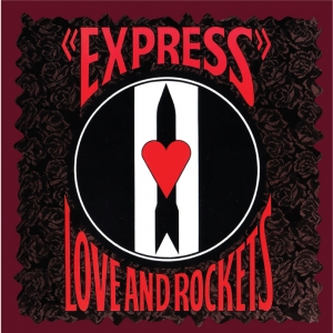 Love And Rockets-Express