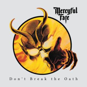Merciful Fate - Don't Break the Oath