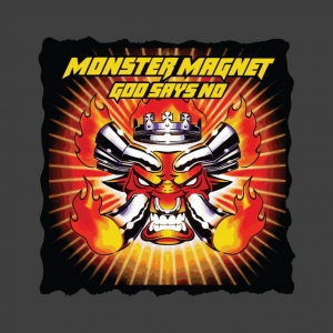 Monster Magnet God says No