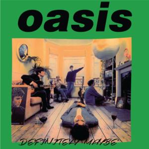 Oasis-Definitely Maybe