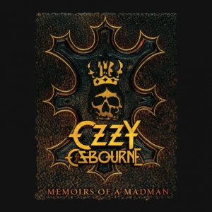 Ozzy Ozbourne - Memoirs of a Madman