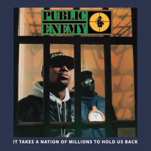 Public Enemy - It Takes More Than a Million to Hold Us Back