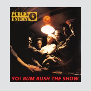 Public Enemy - Yo Bum Rush the Show