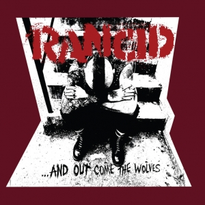 Rancid - AND OUTCOME THE WOLVES