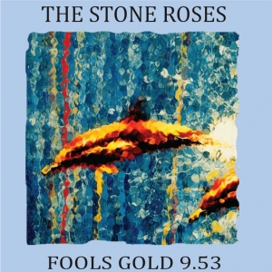 Stone Roses-Fools Gold