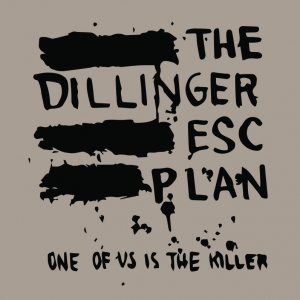 The Dillinger Escape Plan - One of Us is the Killer 1