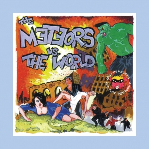 The Meteors - The Meteors vs The World