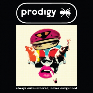 The Prodigy - Always Outnumbered Never Outgunned