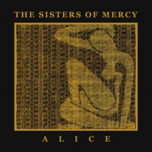 The Sisters of Mercy - Alice
