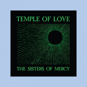The Sisters of Mercy - Temple of Love