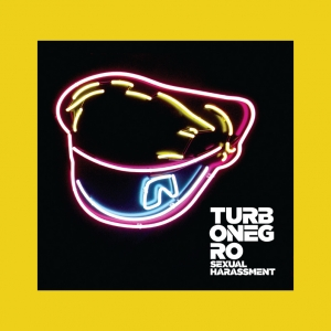 Turbonegro - Sexual Harashment