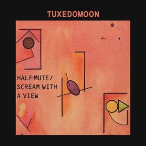 Tuxedomoon - Half Mute