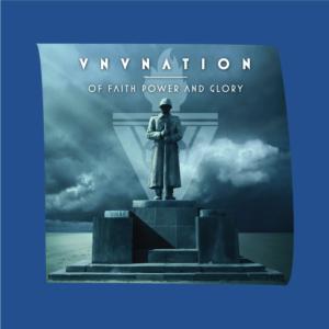 VNV Nation - Of Faith, Power and Glory