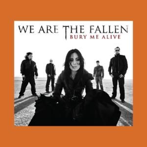 We are the Fallen - Bury me Alive