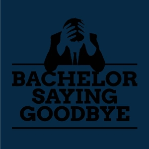 Bachelor saying goodbye