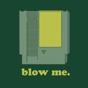 Blow me Cartridge