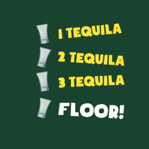 Floor Tequila