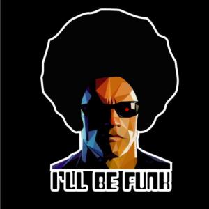 I' ll be Funk