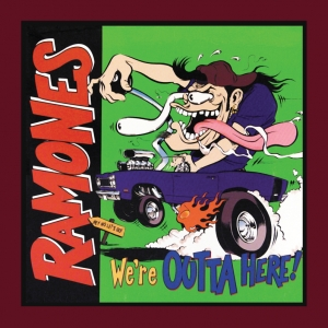 ramones - we're outta here