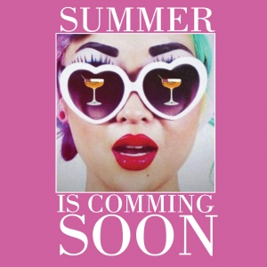 SUMMER IS COMMING
