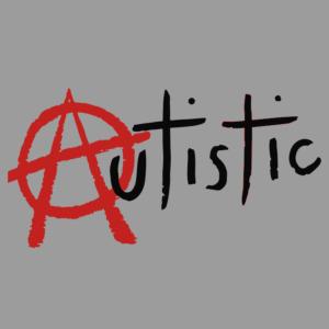 Anarchy Autism