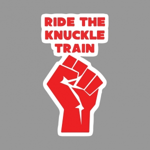 Ride The Knuckle Train