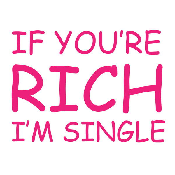 if you are rich